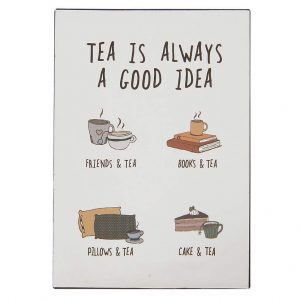 Metallschild-Tea-always
